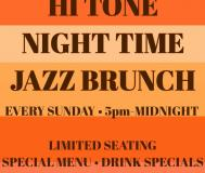Hi Tone Night Time Jazz Brunch