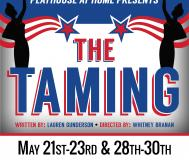 The Taming - Playhouse @ Home